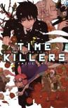 Time Killers: Kazue Kato Short Story Collection - Kazue Kato