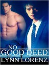 No Good Deed - Lynn Lorenz