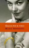 Gracias Por El Fuego (Punto De Lectura) - Mario Benedetti