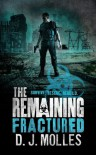 The Remaining: Fractured - D.J. Molles