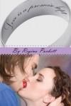 Love is a Promise Kept - Regina Puckett