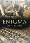 Enigma. Bliżej prawdy - Marek Grajek