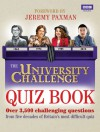 The University Challenge Quiz Book - Steve Tribe