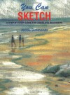 You Can Sketch: A Step-by-Step Guide for Absolute Beginners - Jackie Simmonds