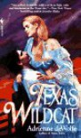 Texas Wildcat - Adrienne deWolfe