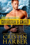 Garrison's Creed - Cristin Harber