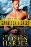 Garrison's Creed - Cristin Harber
