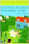 Stopping at Every Lemonade Stand: How to Create a Culture That Cares for Kids - James Vollbracht