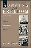 Running for Freedom: Civil Rights and Black Politics in America since 1941 - Steven F. Lawson