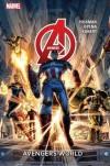Avengers, Vol. 1: Avengers World (Marvel NOW!) - Jonathan Hickman, Jerome Opeña, Adam Kubert