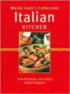 Italian Kitchen (World Cook's Collection) - Kate Whiteman