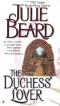 The Duchess' Lover - Julie Beard