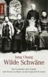 Wilde Schwäne - Jung Chang