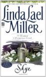 Skye - Linda Lael Miller