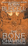 The Bone Chamber - Robin Burcell