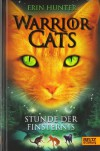 Stunde der Finsternis (Warriors, #6) - Erin Hunter