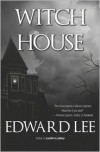 Witch House - Edward Lee