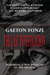 The Last Investigation - Gaeton Fonzi
