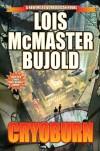 Cryoburn (The Vorkosigan Saga) - Lois McMaster Bujold