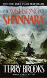 The Wishsong of Shannara  - Terry Brooks