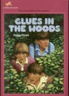 Clues in the Woods - Peggy Parish