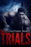 The Trials (The Elite Series) - Jonathan Yanez