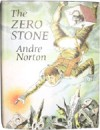 The Zero Stone -  Andre Norton