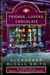 Friends, Lovers, Chocolate - Alexander McCall Smith