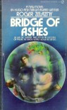 Bridge of Ashes - Roger Zelazny
