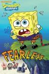 Fearless (SpongeBob SquarePants) - Nickelodeon