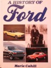A History of Ford Motor Company - Marie Cahill