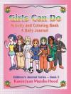 Girls Can Do Journal - Karen Jean Matsko Hood