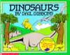 Dinosaurs - Gail Gibbons