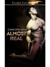 Almost Real - Charlotte Stein