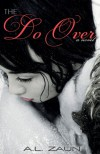 The Do Over - A.L. Zaun