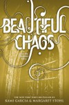 Beautiful Chaos (Caster Chronicles, #3) - Kami Garcia,  Margaret Stohl