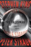 The Talisman: A  Novel - Peter Straub, Stephen King