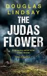 The Judas Flower - Douglas Lindsay