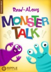 Read Along Monster Talk (Enhanced Version) - Ivy Wong, Ripple Digital Publishing