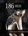 186 Miles (Black) - Nicole Hildreth