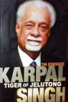Karpal Singh Tiger of Jelutong - Tim Donoghue