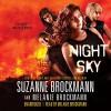 Night Sky: Night Sky, Book 1 - Suzanne Brockmann, Melanie Brockmann, Melanie Brockmann