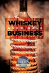Whiskey Business (States of Love Book 1) - Avon Gale
