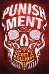 Punishment (Detective Barnes Series Book 1) - Scott J. Holliday