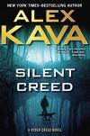 Silent Creed (A Ryder Creed Novel) - Alex Kava