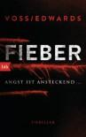 Fieber: Thriller - Louise Voss, Beate Brammertz, Mark Edwards