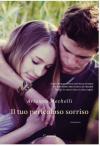 Il tuo pericoloso sorriso - Arianna Mechelli