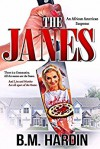 The Janes - B.M. Hardin