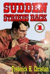 Sudden Strikes Back - Frederick H. Christian