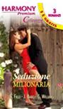 Seduzione milionaria - Sandra Field , Jacqueline Baird, Cathy Williams